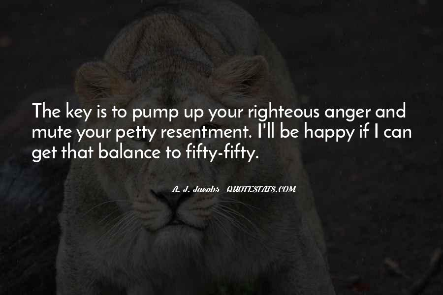 Balance Is The Key Quotes #1046212