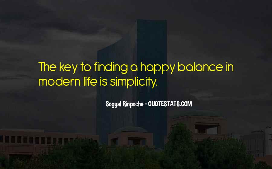 Balance Is The Key Quotes #1189423
