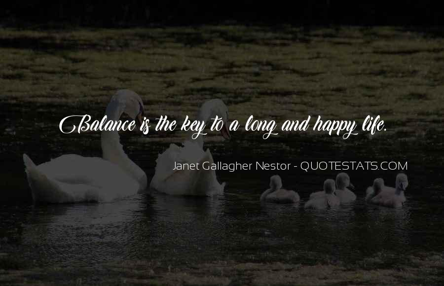 Balance Is The Key Quotes #1241650