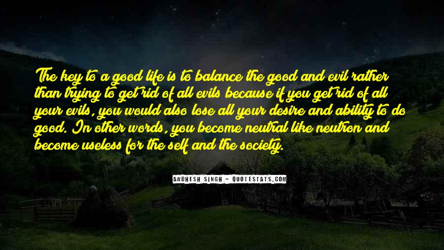 Balance Is The Key Quotes #1512181