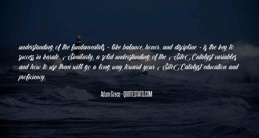 Balance Is The Key Quotes #747188