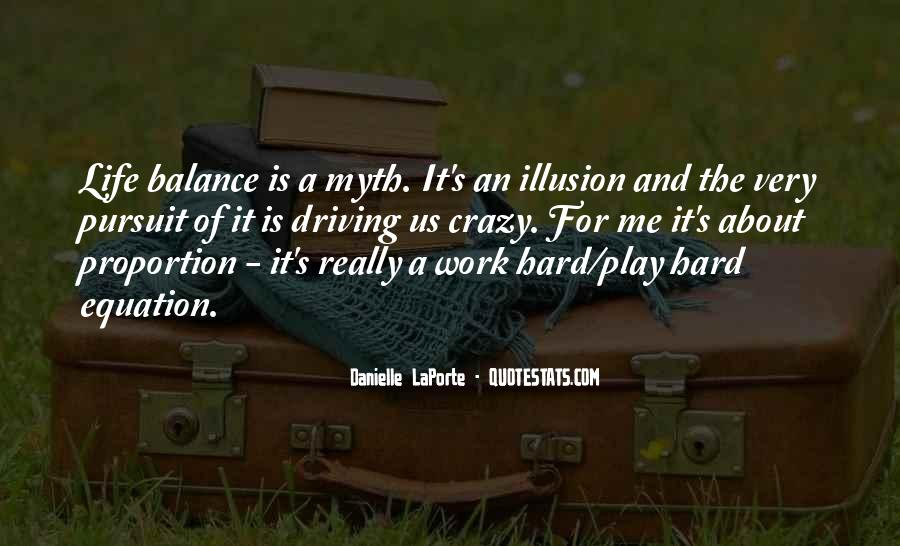 Balance Work And Play Quotes #1375196