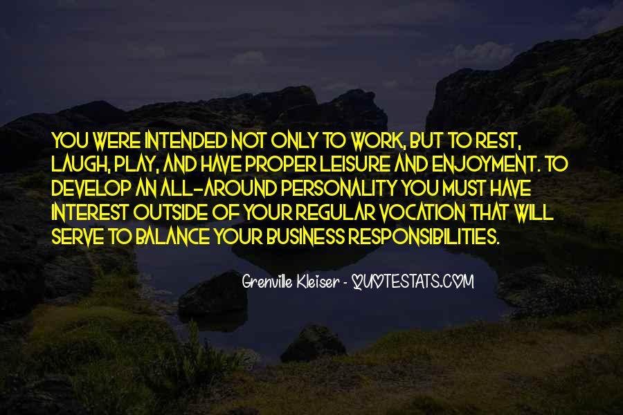 Balance Work And Play Quotes #190923