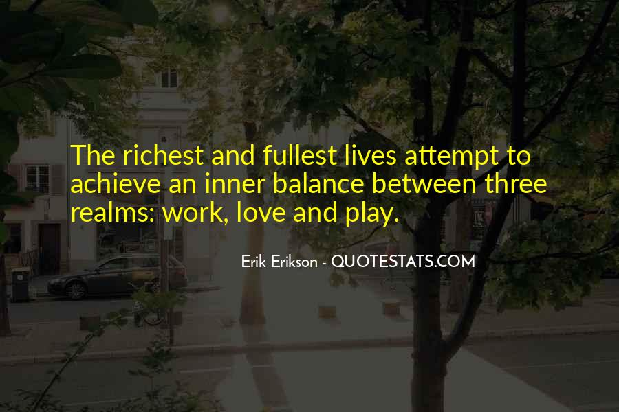 Balance Work And Play Quotes #206103