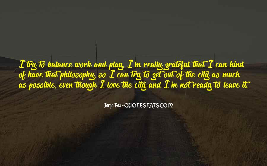Balance Work And Play Quotes #597209