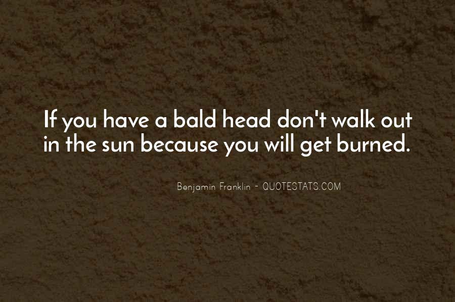 Bald Head Quotes #1407729