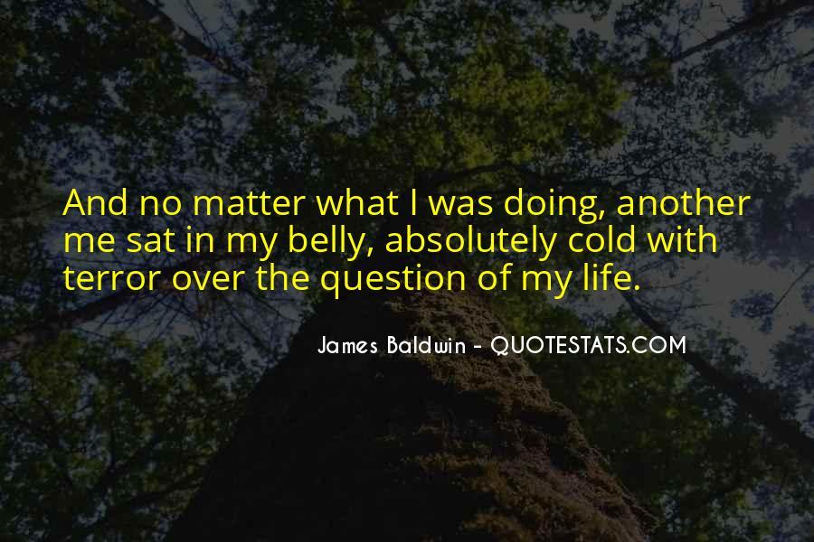 Baldwin James Quotes #13641