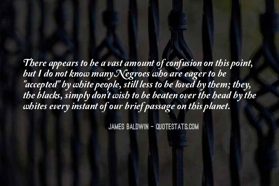 Baldwin James Quotes #1930