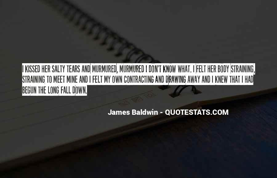 Baldwin James Quotes #208738