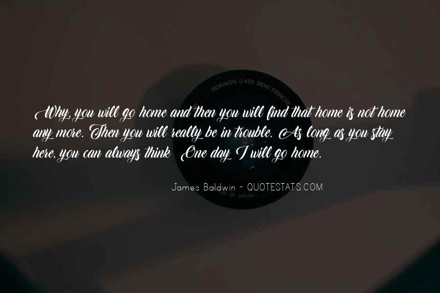 Baldwin James Quotes #249692