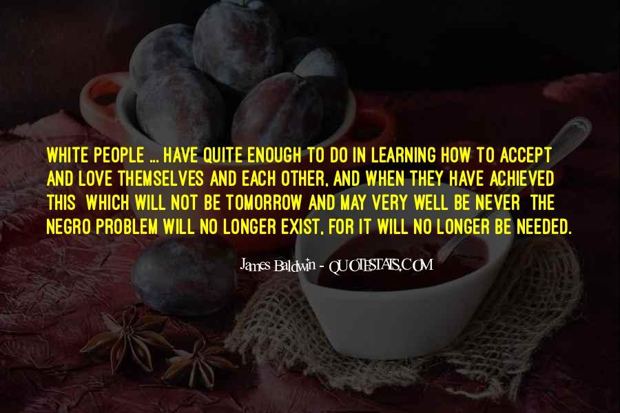 Baldwin James Quotes #264419