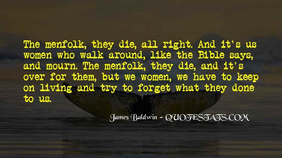 Baldwin James Quotes #288543