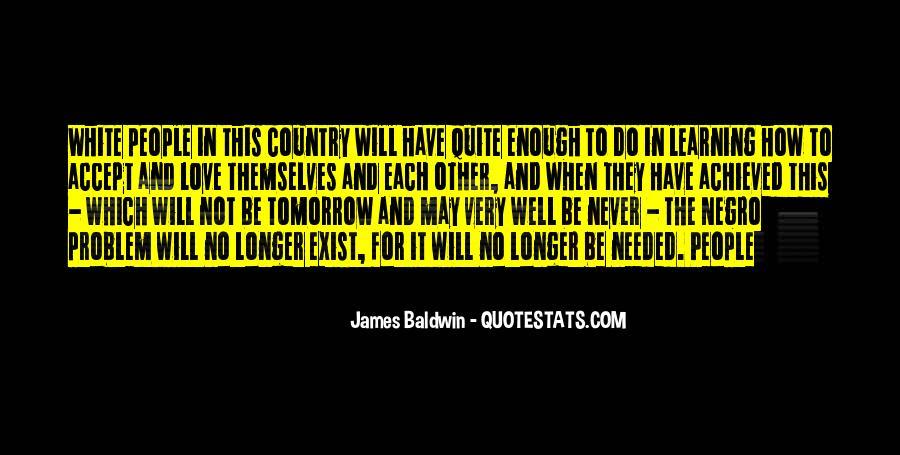 Baldwin James Quotes #290893