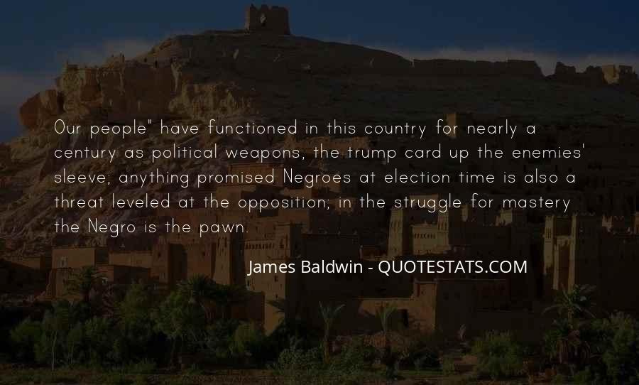 Baldwin James Quotes #307016