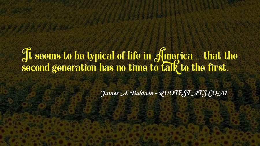 Baldwin James Quotes #371199