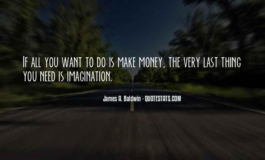 Baldwin James Quotes #379748