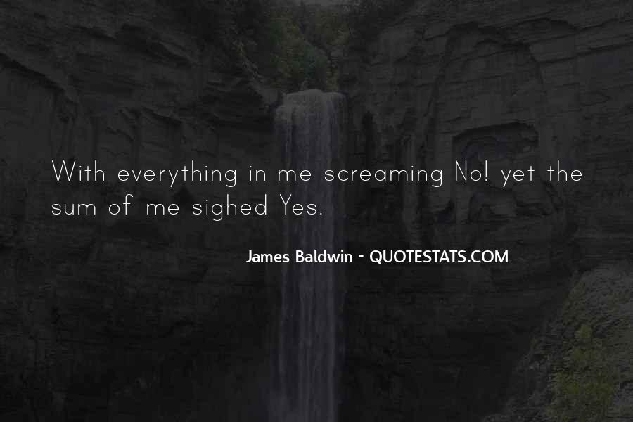 Baldwin James Quotes #392284