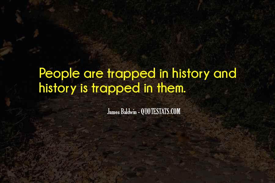 Baldwin James Quotes #44967