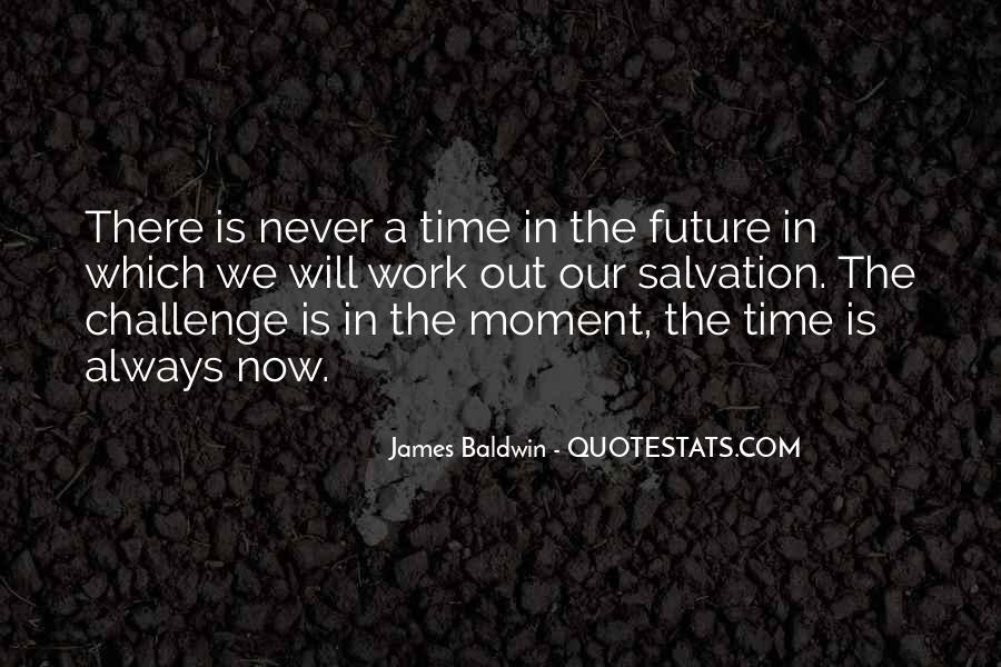 Baldwin James Quotes #48610