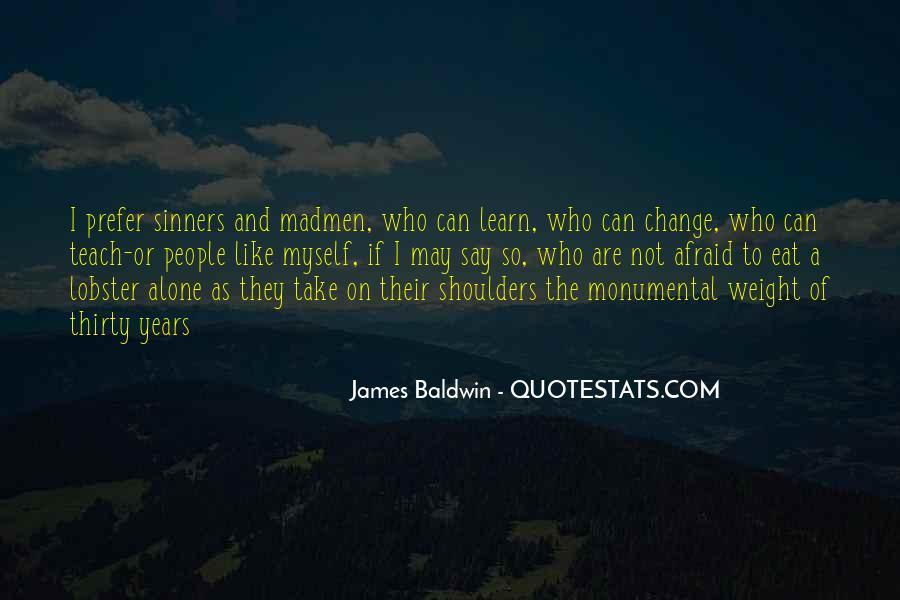 Baldwin James Quotes #60579