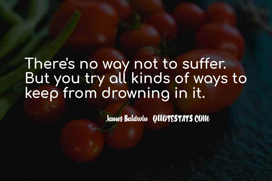 Baldwin James Quotes #90970