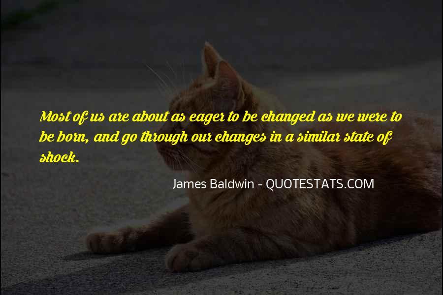 Baldwin James Quotes #95705