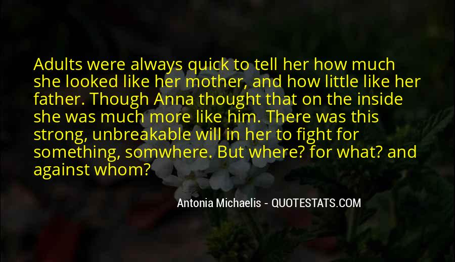 Quotes About Michaelis #1213689