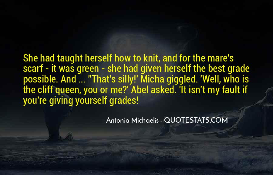 Quotes About Michaelis #1618497