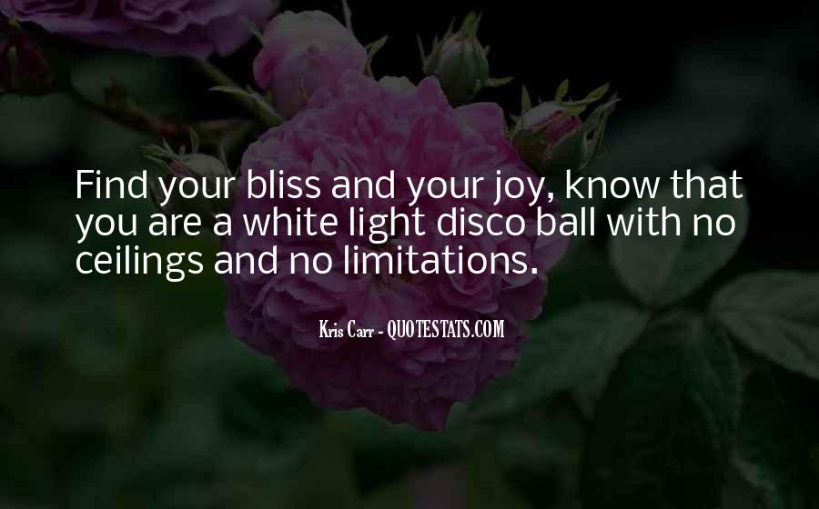 Ball Of Light Quotes #323818