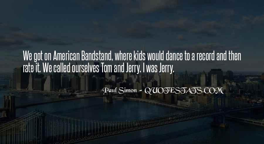 Bandstand Quotes #1049993