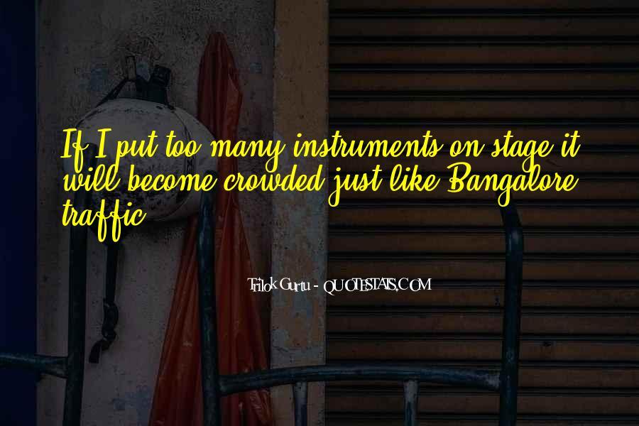 Bangalore Traffic Quotes #1869310