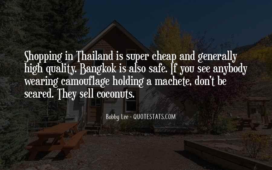 Bangkok Thailand Quotes #241044