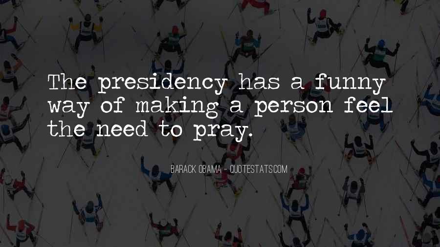 Barack Obama Funny Quotes #1066624