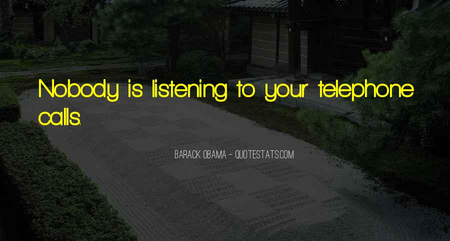 Barack Obama Nsa Quotes #1543364