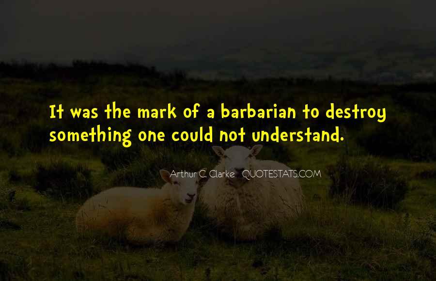 Barbarian Way Quotes #158714