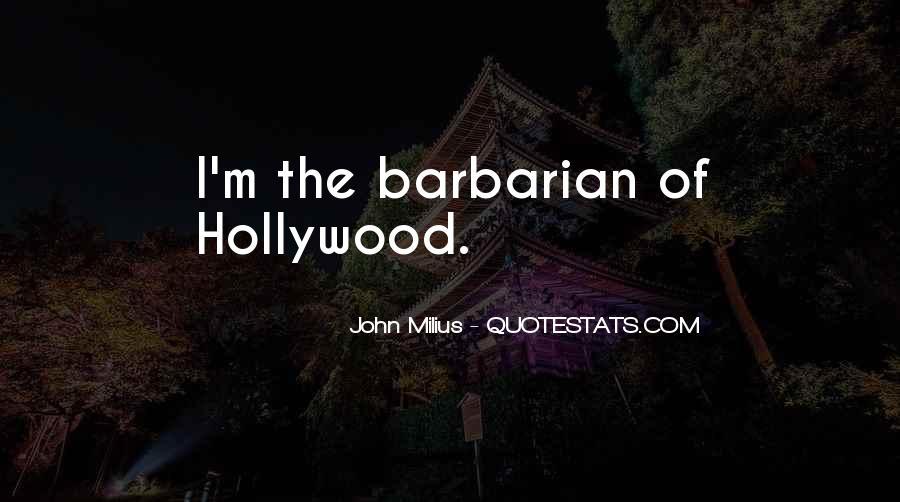 Barbarian Way Quotes #244335