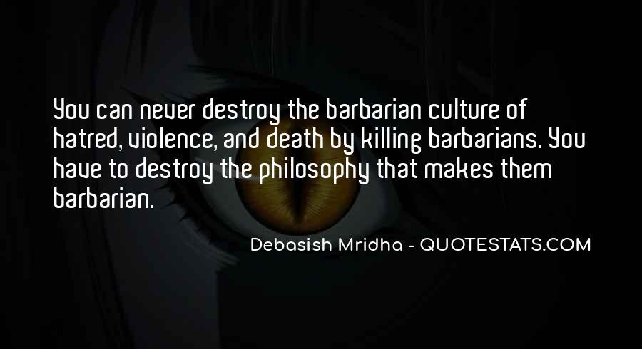 Barbarian Way Quotes #260547