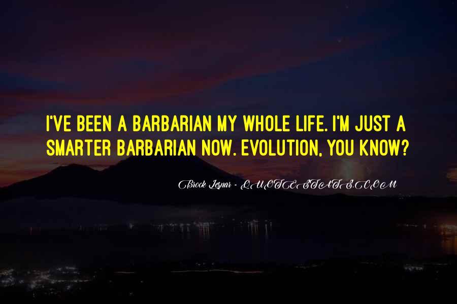 Barbarian Way Quotes #290204