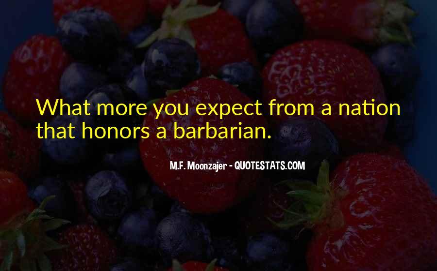 Barbarian Way Quotes #457138