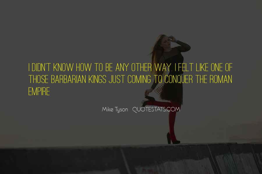 Barbarian Way Quotes #459234