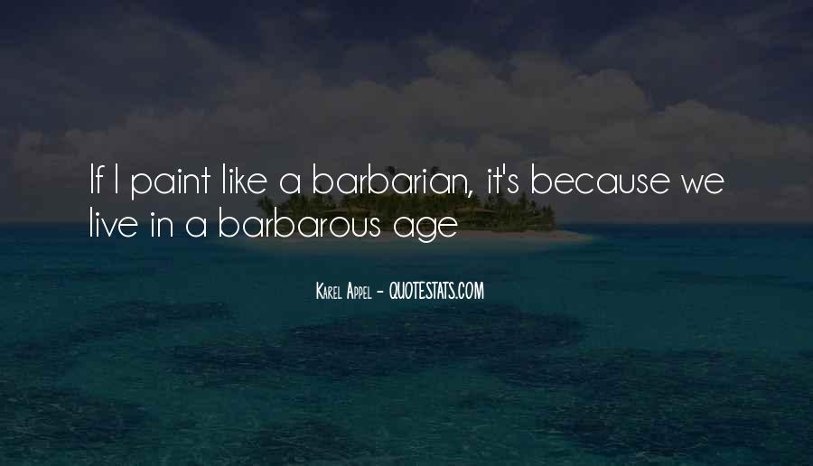 Barbarian Way Quotes #470173