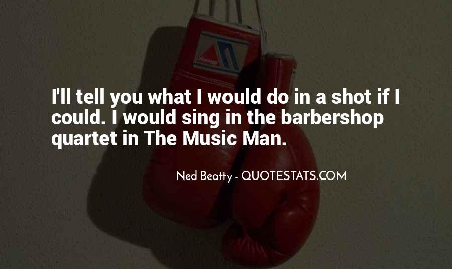 Barbershop Quartet Quotes #773304