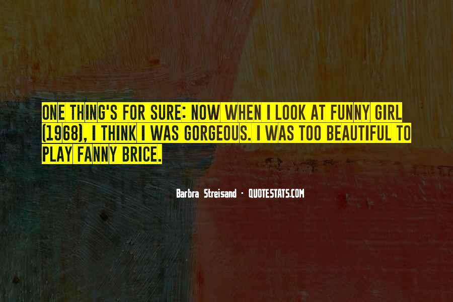 Barbra Streisand The Way We Were Quotes #308042