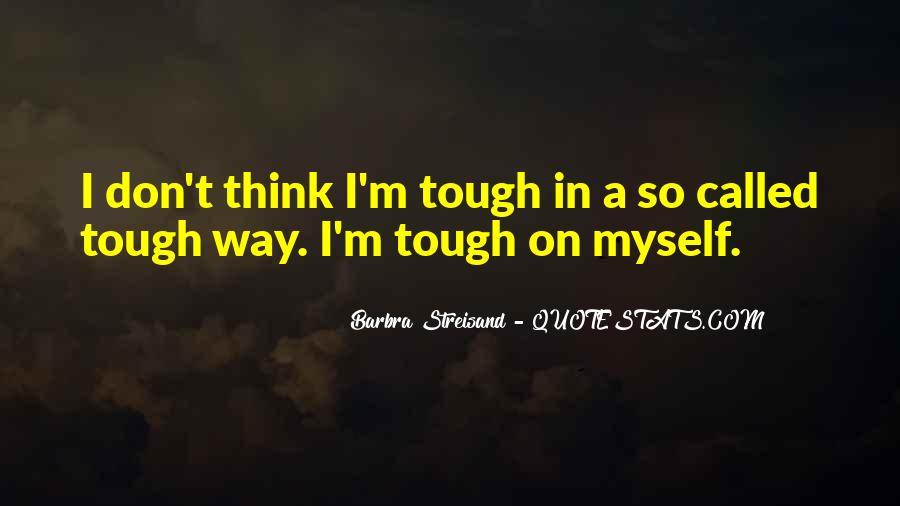 Barbra Streisand The Way We Were Quotes #677330