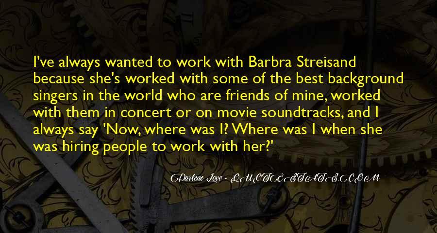 Barbra Streisand The Way We Were Quotes #696950