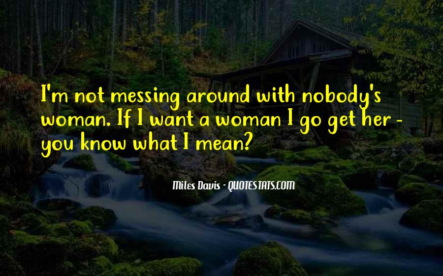 Quotes About Messing With My Kid #517786