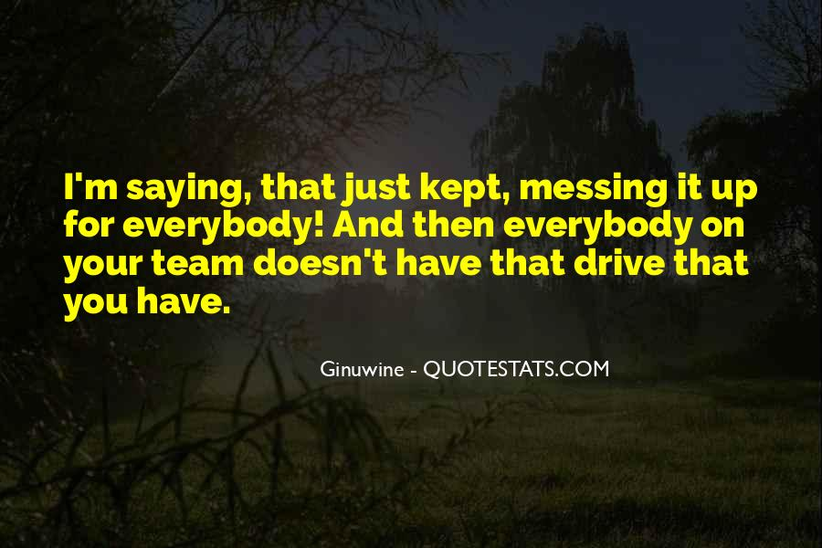 Quotes About Messing With My Kid #539612