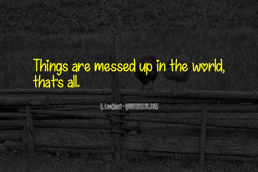 Quotes About Messed #19046