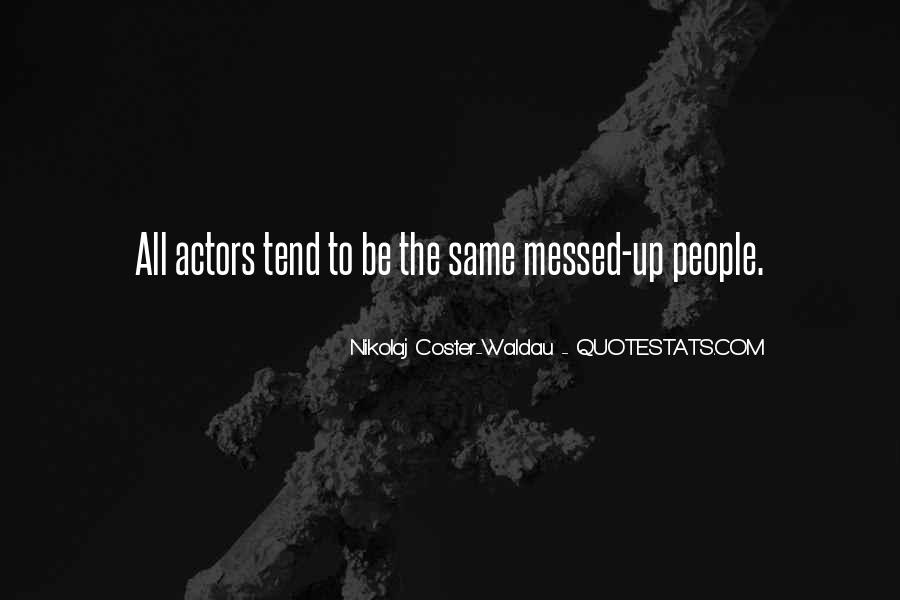 Quotes About Messed #242239