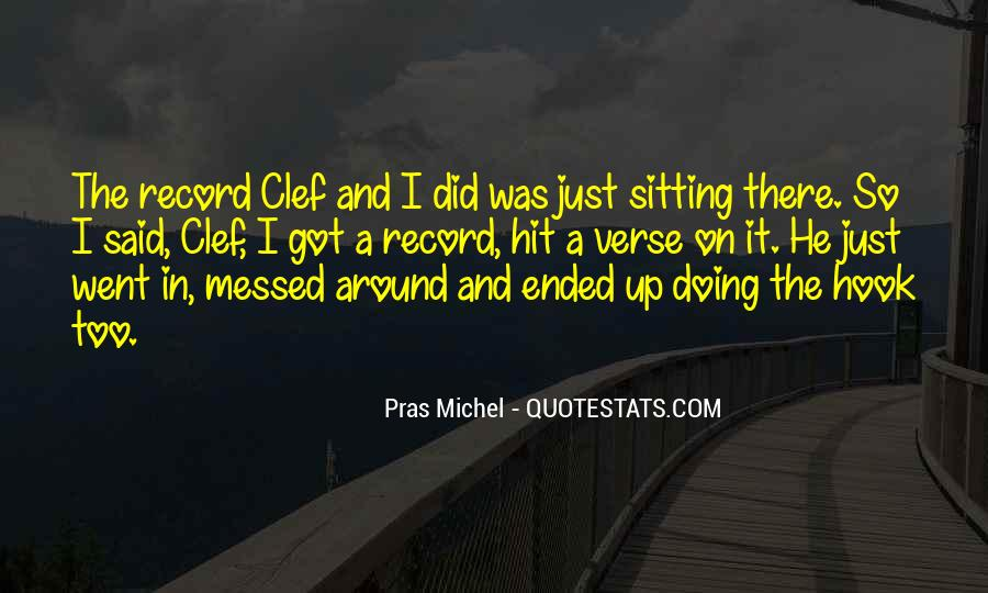 Quotes About Messed #337354